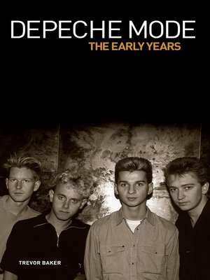 cover image of Depeche Mode--The Early Years 1981-1993
