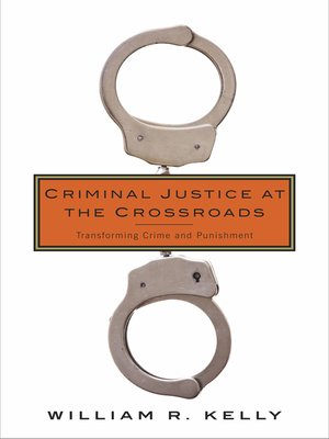 cover image of Criminal Justice at the Crossroads