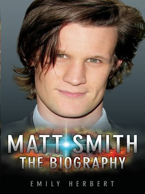cover image of Matt Smith--The Biography