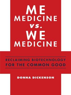 cover image of Me Medicine vs. We Medicine