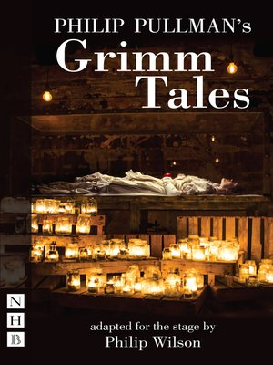 cover image of Philip Pullman's Grimm Tales (NHB Modern Plays)