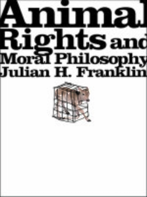 cover image of Animal Rights and Moral Philosophy