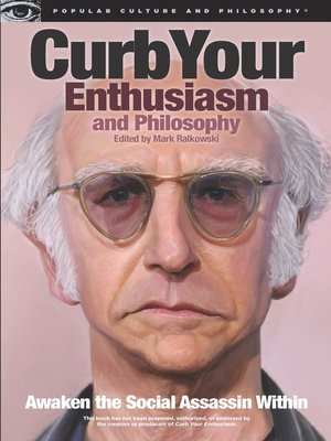 cover image of Curb Your Enthusiasm and Philosophy