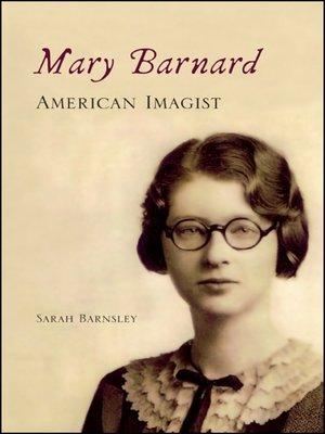 cover image of Mary Barnard, American Imagist