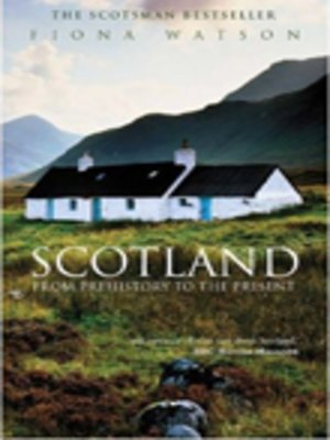 cover image of Scotland from Pre-History to the Present