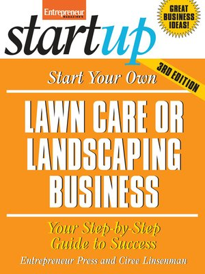 cover image of Start Your Own Lawncare and Landscaping Business