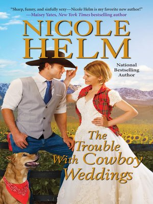cover image of The Trouble with Cowboy Weddings