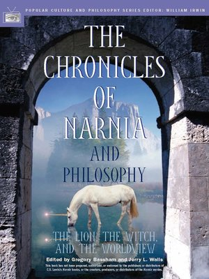 cover image of The Chronicles of Narnia and Philosophy