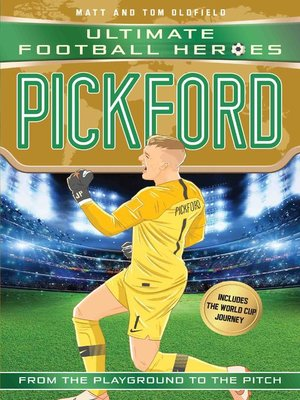 cover image of Pickford (Ultimate Football Heroes--International Edition)--includes the World Cup Journey!