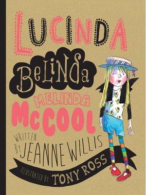 cover image of Lucinda Belinda Melinda McCool