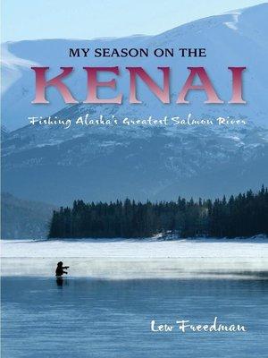 cover image of My Season on the Kenai