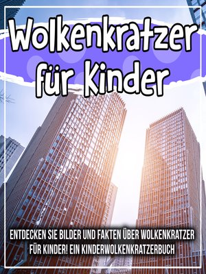 cover image of Wolkenkratzer für Kinder
