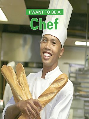cover image of I Want to Be a Chef