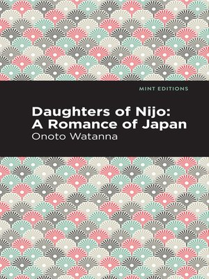 cover image of Daughters of Nijo