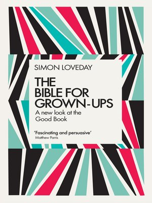 cover image of The Bible for Grown-Ups