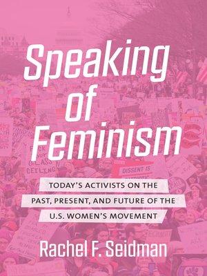 cover image of Speaking of Feminism