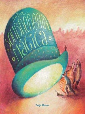 cover image of La sombrerería mágica (The Magic Hat Shop)