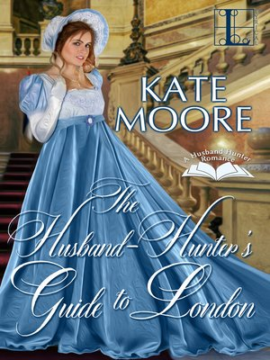 cover image of The Husband Hunter's Guide to London