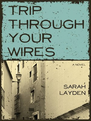 cover image of Trip Through Your Wires