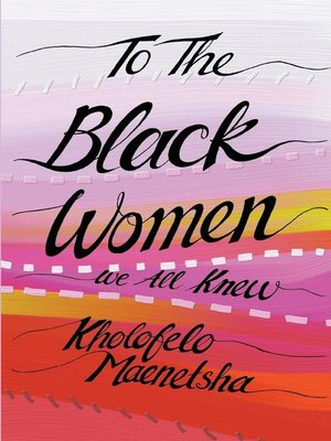 cover image of To the Black Women We All Knew