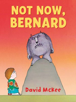 cover image of Not Now, Bernard