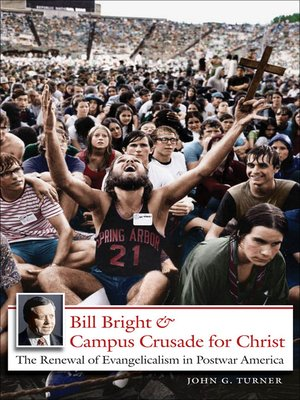 cover image of Bill Bright and Campus Crusade for Christ