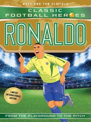 cover image of Ronaldo (Classic Football Heroes--Limited International Edition)