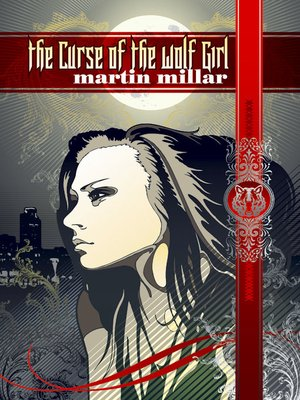 cover image of The Curse of the Wolf Girl