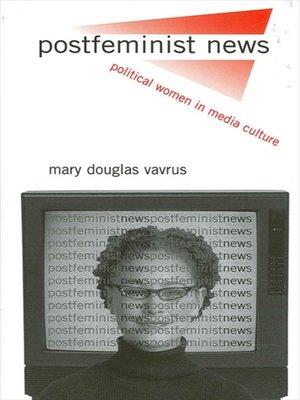 cover image of Postfeminist News
