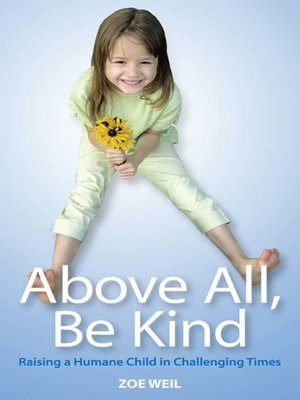 cover image of Above All, Be Kind