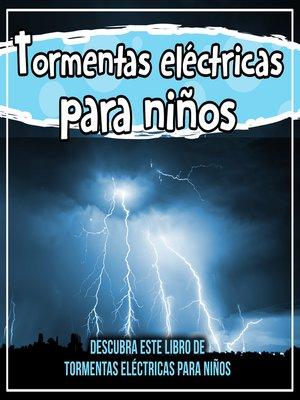 cover image of Tormentas eléctricas para niños