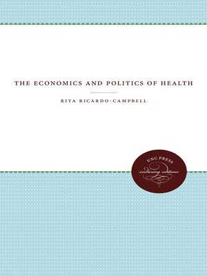cover image of The Economics and Politics of Health