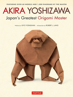 cover image of Akira Yoshizawa, Japan's Greatest Origami Master