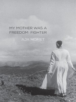 cover image of My Mother Was a Freedom Fighter