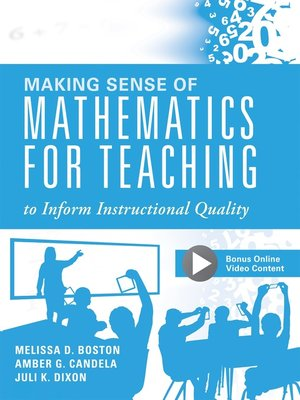 cover image of Making Sense of Mathematics for Teaching to Inform Instructional Quality