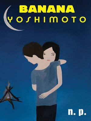 Banana yoshimoto overdrive rakuten overdrive ebooks for Kitchen yoshimoto pdf