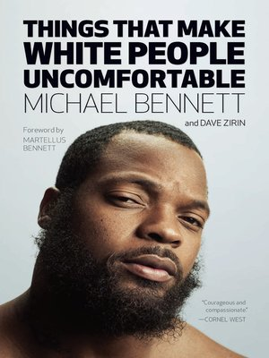 cover image of Things That Make White People Uncomfortable