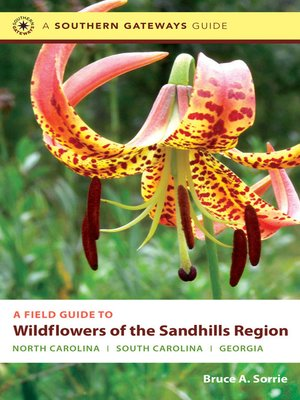 cover image of A Field Guide to Wildflowers of the Sandhills Region
