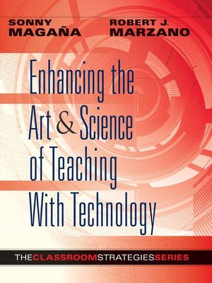 cover image of Enhancing the Art & Science of Teaching With Technology