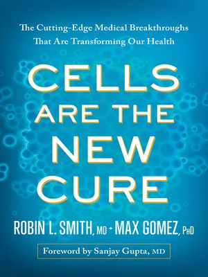 cover image of Cells Are the New Cure