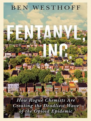cover image of Fentanyl, Inc.