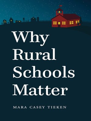 cover image of Why Rural Schools Matter