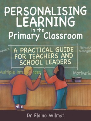 cover image of Personalising Learning in the Primary Classroom
