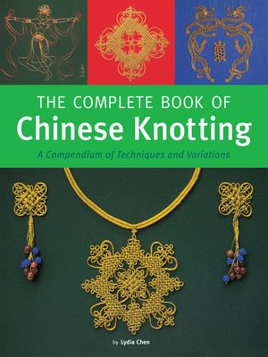 cover image of The Complete Book of Chinese Knotting