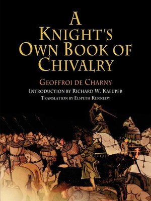 cover image of A Knight's Own Book of Chivalry