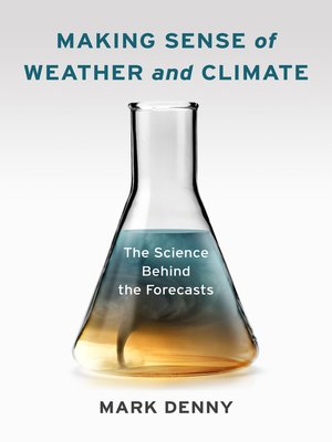 cover image of Making Sense of Weather and Climate