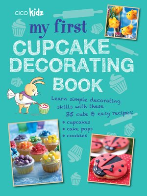cover image of My First Cupcake Decorating Book