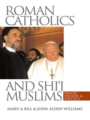 cover image of Roman Catholics and Shi'i Muslims