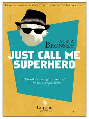 cover image of Just Call Me Superhero
