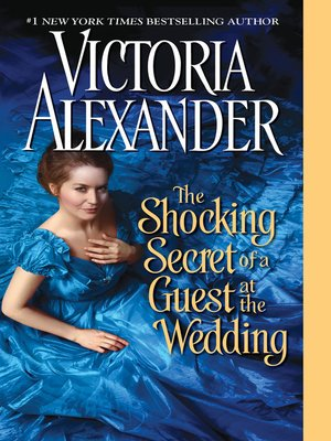 cover image of The Shocking Secret of a Guest at the Wedding